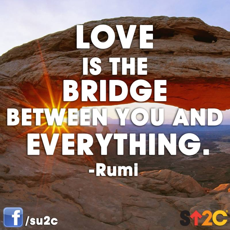 love is the bridge quote