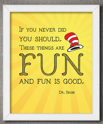 fun is good quote
