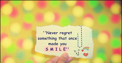 quotes-never-regret-something-that-once-made-you-smile