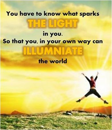 quote you have to know what sparks the light