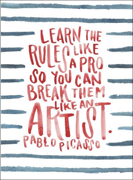 quote learn the rules picasso