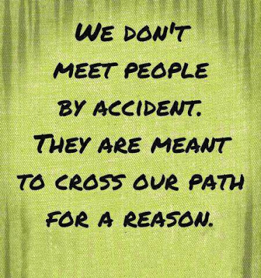 we don't meet people by accident quote