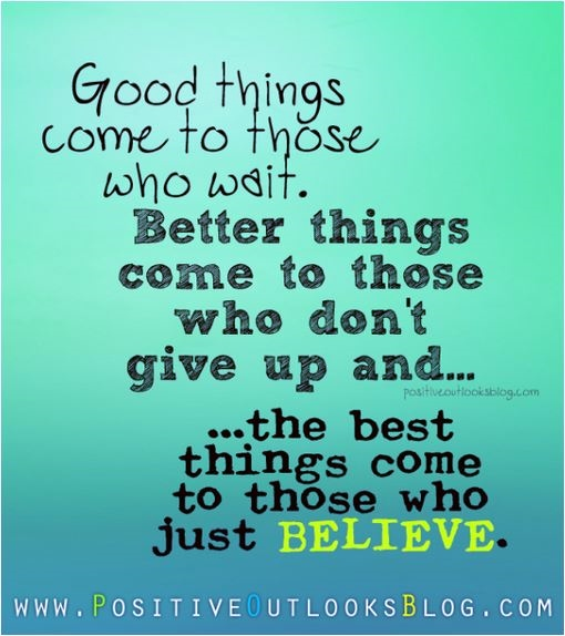 quote good things come to those who wait