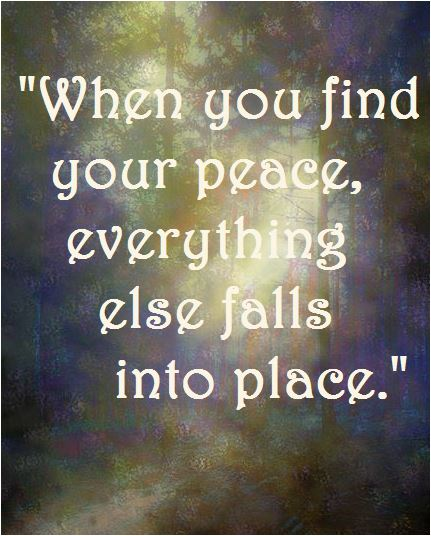 quote when you find your peace