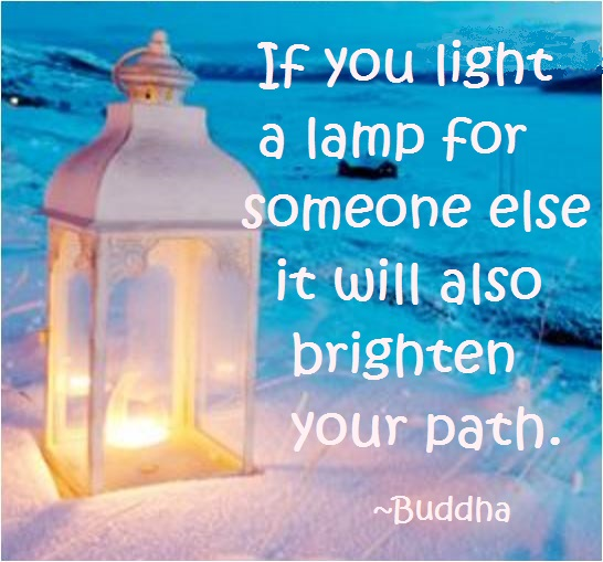 quote if you light a lamp for someone else