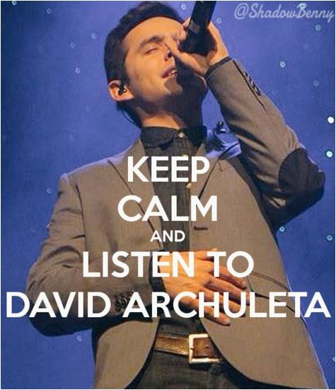 shanelle keep calm and listen to David Archuleta