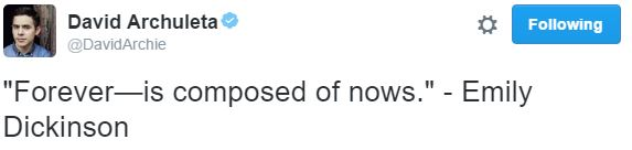 David Archuleta Tweet forever ismade of nows dickenson