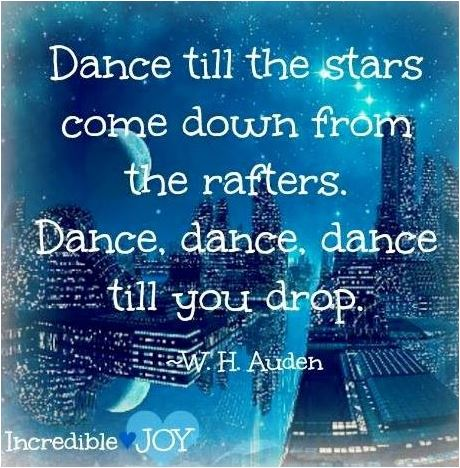 quote dance til the stars come down from the rafters