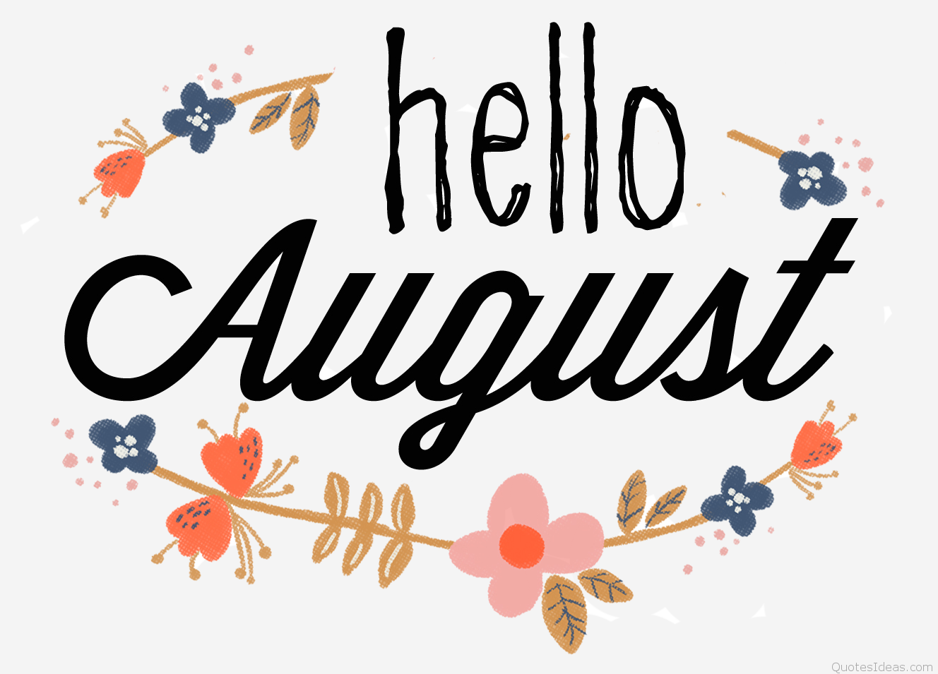 Marvelous Hello August