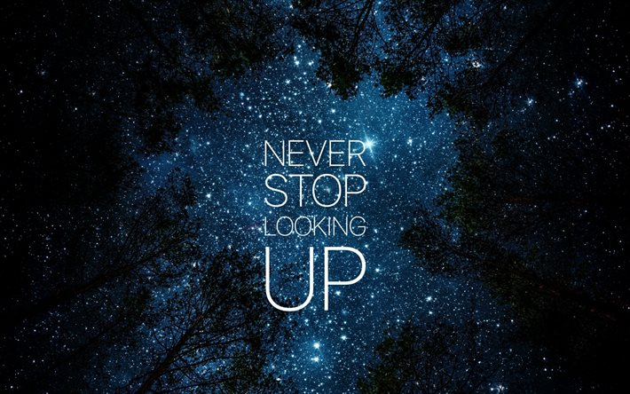 Thumb2 Motivation Never Stop Looking Up Quotes Night Sky Stars